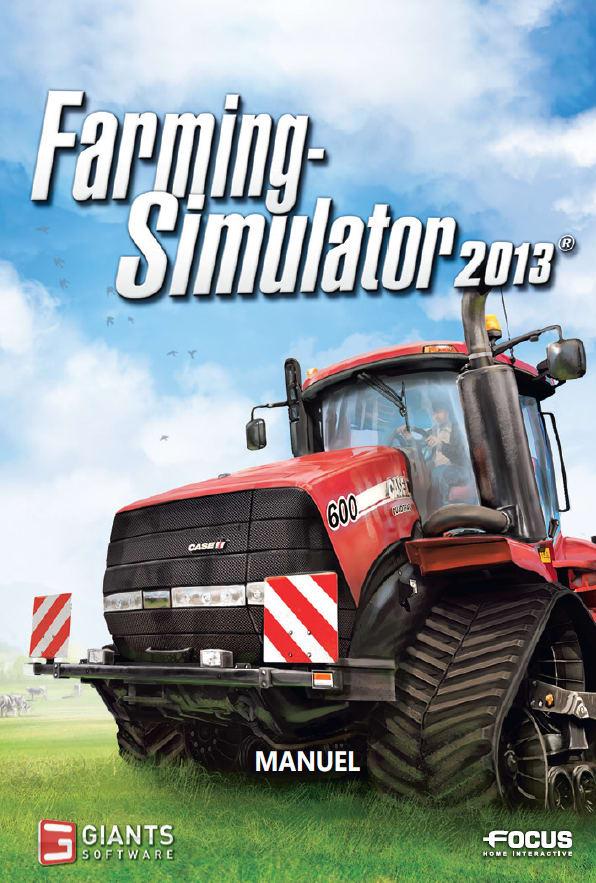 Farming Simulator 2013 - Manuel d'utilisation