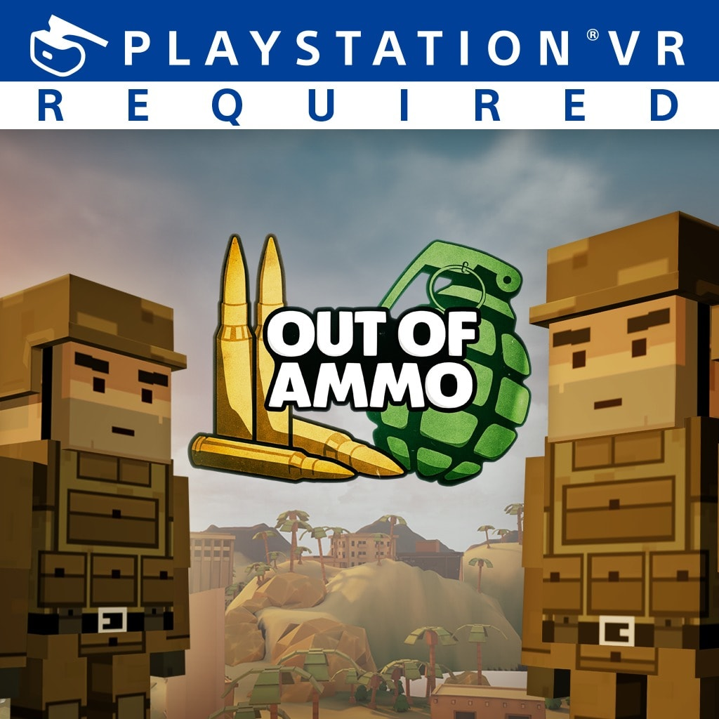 Out of Ammo PS VR PS4