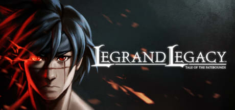 LEGRAND LEGACY: Tale of the Fatebounds 1.0