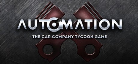 Automation - The Car Company Tycoon Game 2016