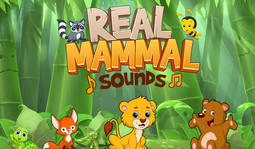 Real Mammal Sounds