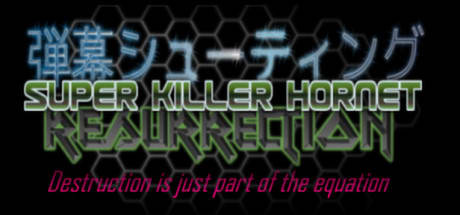 Super Killer Hornet: Resurrection 2016