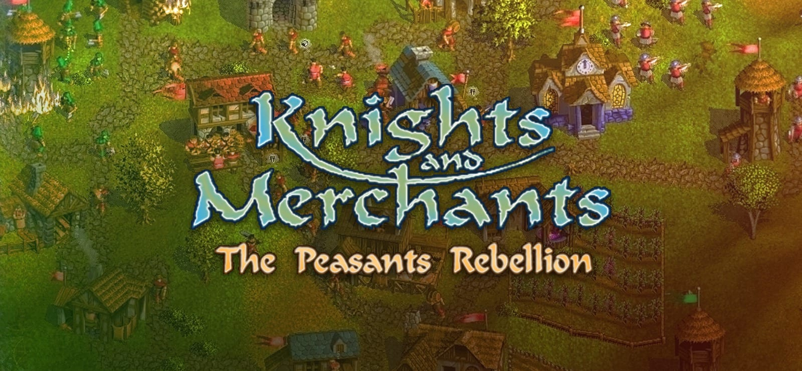 Knights And Merchants: The Peasants Rebellion varies-with-device