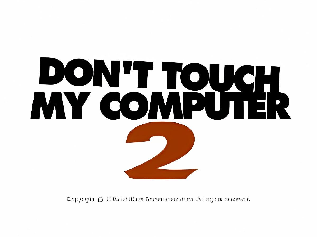 Don´t touch my computer Episode 2 (Bildschirmschoner)