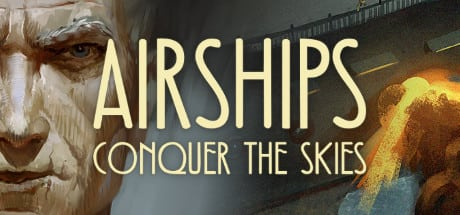Airships: Conquer the Skies 2016