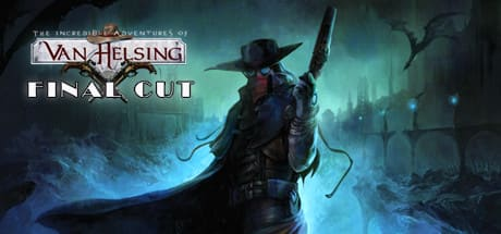 The Incredible Adventures of Van Helsing: Final Cut 2016