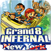 Grand 8 Infernal New York