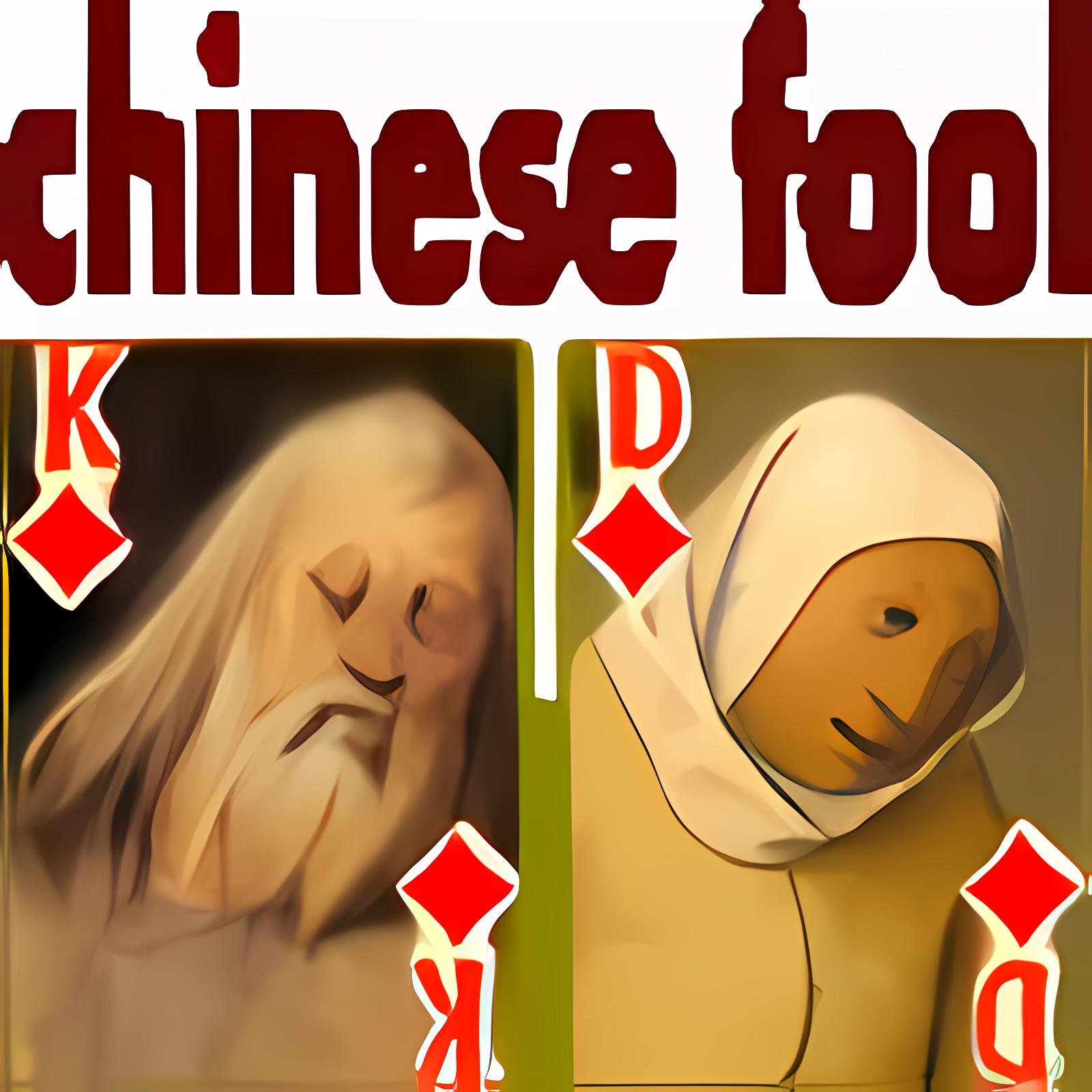 Chinese Fool  1.1.1.0