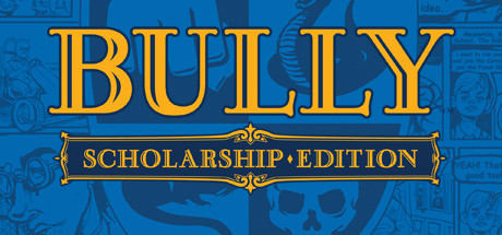 Bully: Scholarship Edition 2016