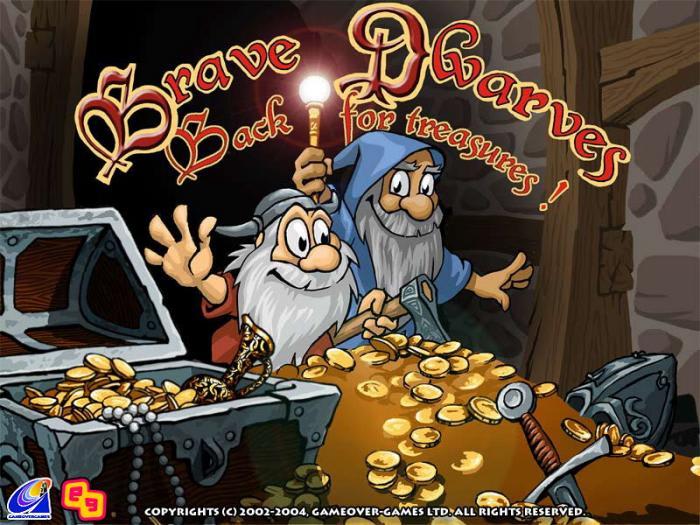 Brave Dwarves Back for Treasures