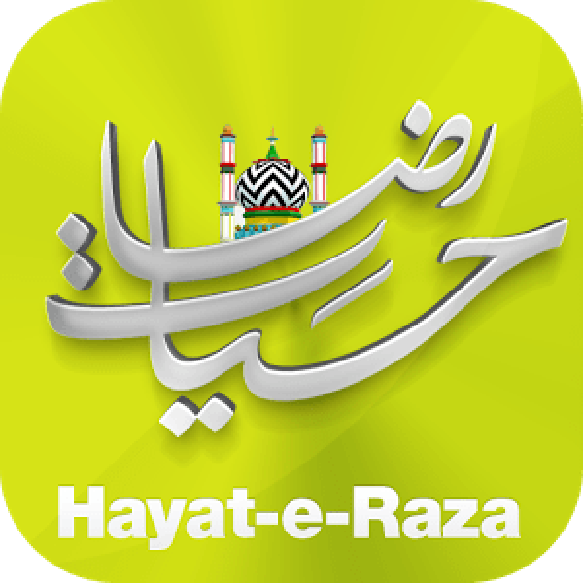 Hayat-e-Raza 1.0.0