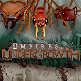 Download Empires of the Undergrowth Install Latest App downloader
