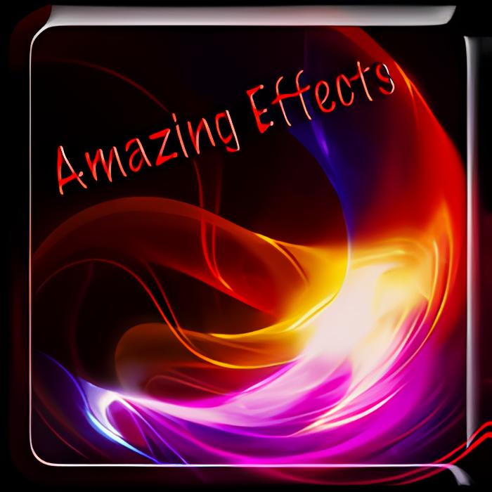Amazing Effects