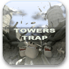 Towers Trap