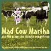 Mad Cow Martha