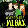 Ben 10: Vengeance of Vilgax
