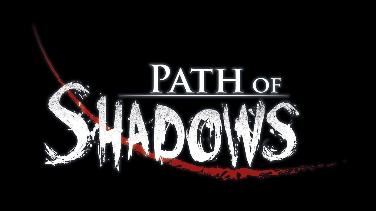 Path of Shadows