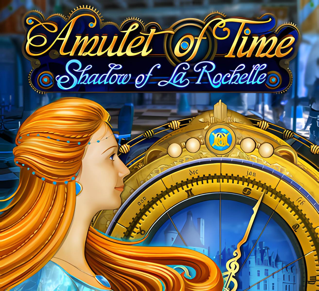 Das Amulett der Zeit: Der Schatten von La Rochelle