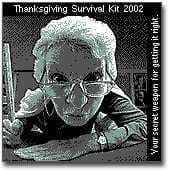 Thanksgiving Survival Kit 2002