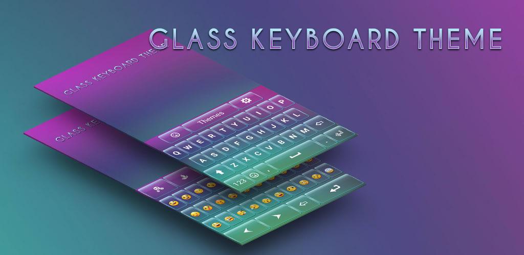 Glass Keyboard Theme